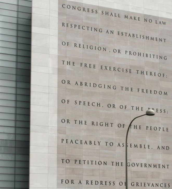 Five freedoms guranteed by the First Amendment on the outside of the Newseum, 2008.