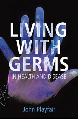 Living With Germs: On Infectious Diseases | OUPblog