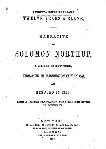 Title page of an early edition of Twelve Years a Slave. Courtesy of the Internet Archive.