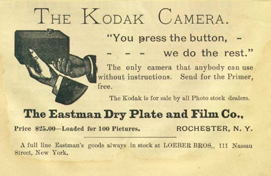 """A Kodak Camera advertisement appeared in the first issue of The Photographic Herald and Amateur Sportsman, November, 1889. The slogan ""You press the button, we do the rest"" summed up George Eastman's ground breaking snapshot camera system."" Public domain via Wikimedia Commons"