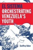 El Sistem: Orchestrating Venezuela's Youth
