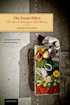 The Proust Effect The Senses as Doorways to Lost Memories