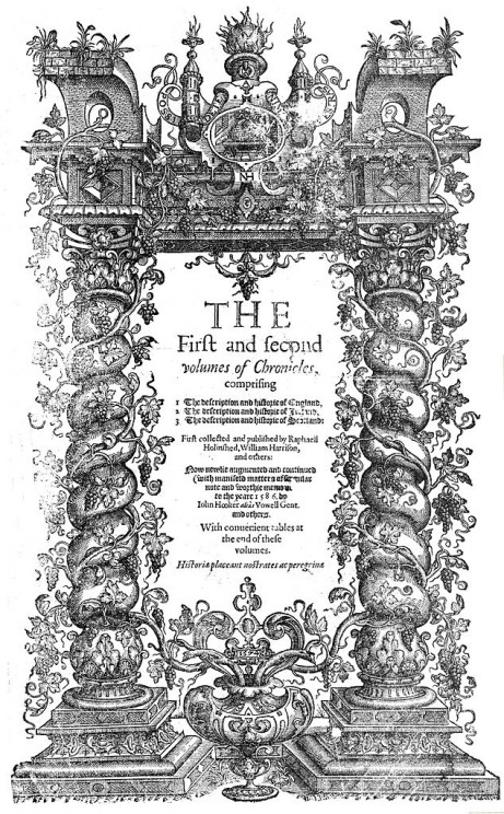 The Chronicles of England, Scotland and Ireland, Holinshed, 1587 - Title page, Public Domain via Wikimedia Commons