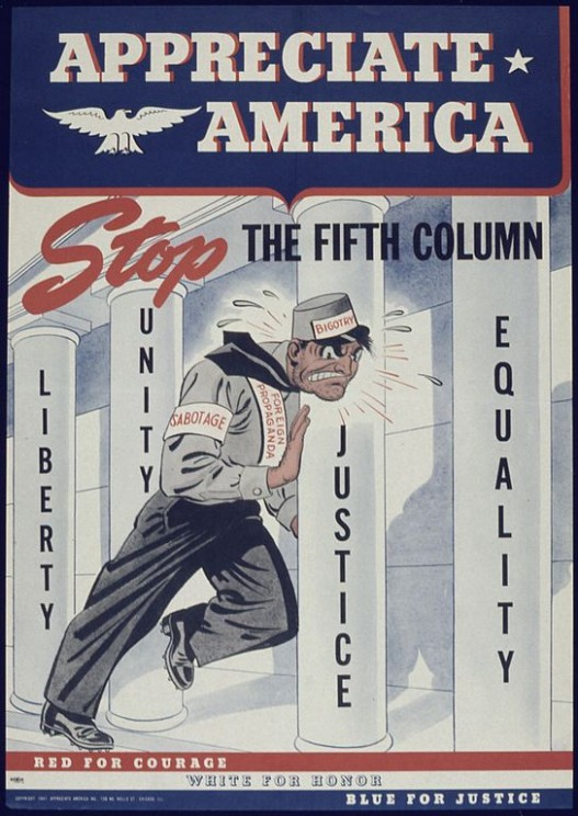 """Appreciate America Stop the Fifth Column"" by U.S. National Archives and Records Administration. Public Domain via Wikimedia Commons."