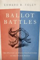 Ballot Battles by Edward Foley