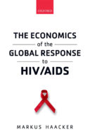 The Economics of the Global Response to HIV / AIDS