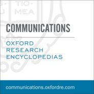 Oxford Research Encyclopedia of Communication