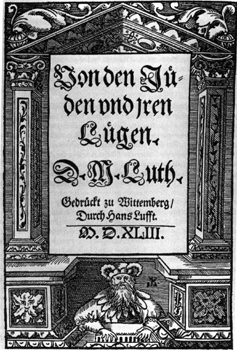 Frontispiece: On the Jews and Their Lies by Martin Luther, 1543. Public domain via Wikimedia Commons.