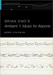 Brian Eno's Music for Airports 40 years later | OUPblog