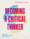 Becoming a Critical Thinker by Sarah Birrell Ivory