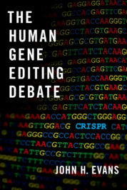The Human Gene Editing Debate