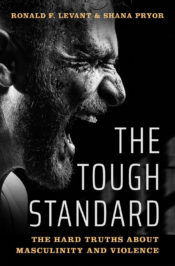 The Tough Standard by Ronald Levant and Shana Pryor
