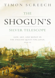 The Shogun's Silver Telescope by Timon Screech