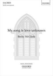 My song is love unknown, by Becky McGlade