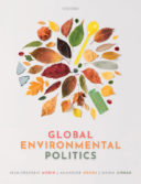 Global Environmental Politics: Understanding the Governance of the Earth
