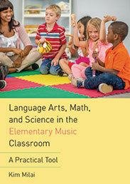 Language Arts, Math, and Science in the Elementary Music Classrooom