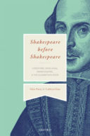 Shakespeare before Shakespeare
