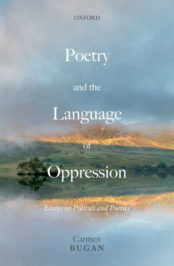 Poetry and the Language of Oppression: Essays on Politics and Poetics