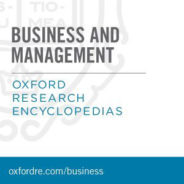 Business and Management, Oxford Research Encylopedias