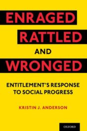 Enraged, Rattled, and Wronged: Entitlement's Response to Social Progress