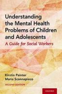 Understanding the Mental Health Problems of Children and Adolescents